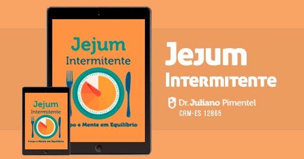 Jejum Intermitente – Conheça o curso do Dr Juliano Pimentel